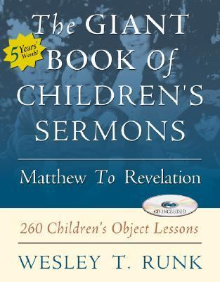 Giant Book of Children's Sermons 260 Children's Object Lessons N/A 9780788019135 Front Cover