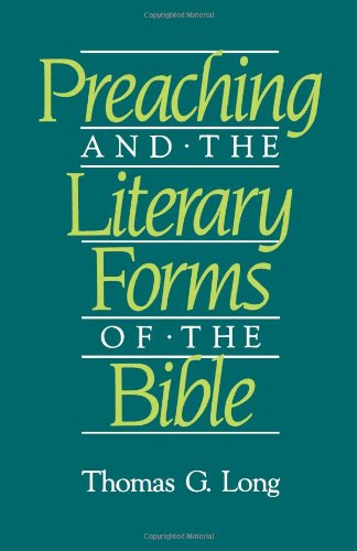 Preaching and the Literary Forms of the Bible N/A edition cover