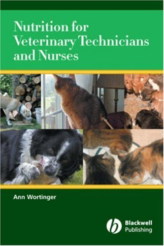 Nutrition for Veterinary Technicians and Nurses   2007 edition cover