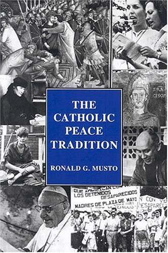Catholic Peace Tradition 1st 1986 (Reprint) edition cover