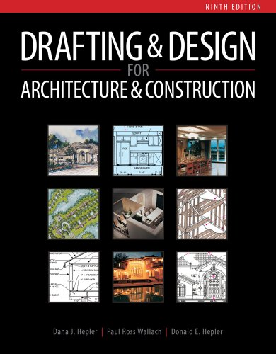 Drafting and Design for Architecture and Construction  9th 2013 9781111128135 Front Cover