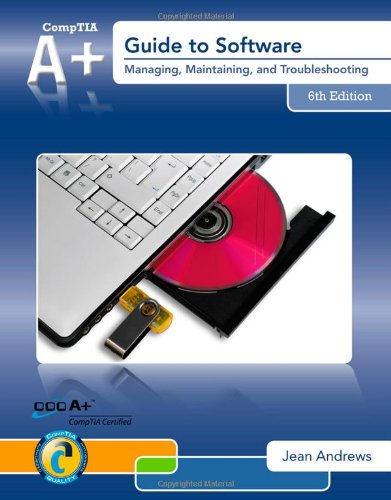 A+ Guide to Software  6th 2013 edition cover