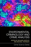 Environmental Criminology and Crime Analysis: Situating the Theory, Analytic Approach and Application  2016 9781138891135 Front Cover