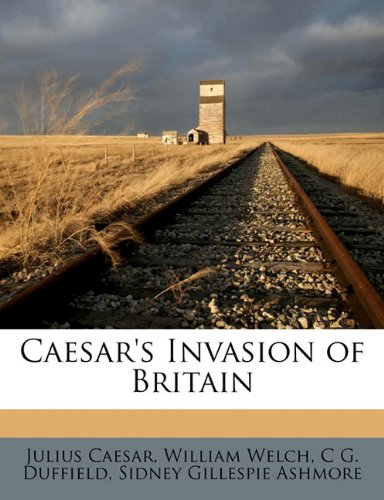Caesar's Invasion of Britain  N/A 9781177609135 Front Cover