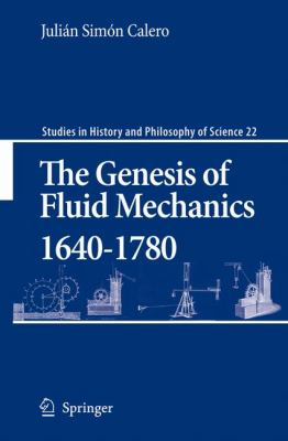 Genesis of Fluid Mechanics, 1640-1780   2008 9781402064135 Front Cover