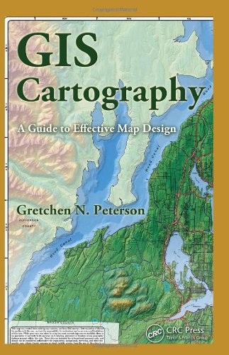 GIS Cartography A Guide to Effective Map Design  2009 edition cover