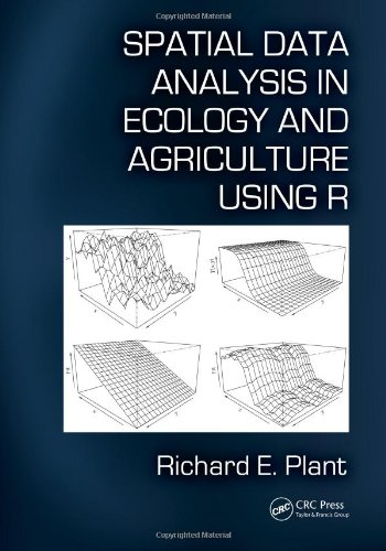Spatial Statistics in Ecology and Agriculture Using R and Geoda   2012 edition cover