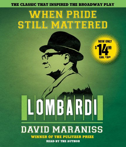 When Pride Still Mattered: A Life of Vince Lombardi  2010 edition cover