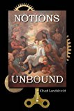 Notions Unbound  N/A 9781491202135 Front Cover