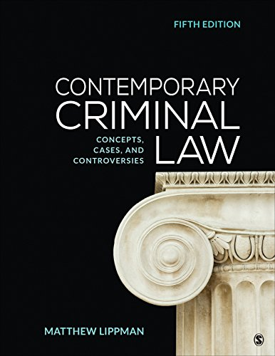 Contemporary Criminal Law Concepts, Cases, and Controversies 5th 2019 9781544308135 Front Cover