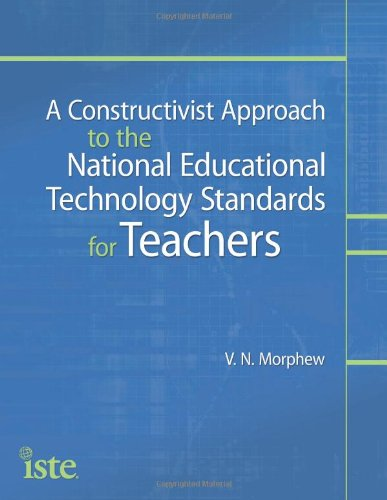Constructivist Approach to the National Educational Technology Standards for Teachers   2012 edition cover