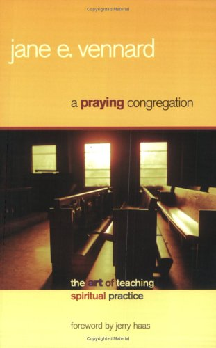 Praying Congregation The Art of Teaching Spiritual Practice  2005 edition cover