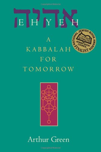 Ehyeh A Kabbalah for Tomorrow  2004 edition cover