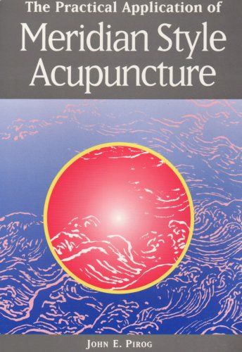 Practical Application of Meridian-Style Acupuncture N/A edition cover
