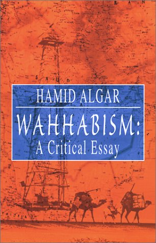 Wahhabism A Critical Essay  2002 9781889999135 Front Cover