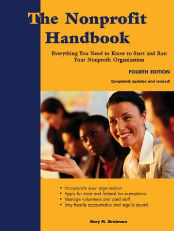 Nonprofit Handbook Everything You Need to Know to Start and Run Your Nonprofit Organization 4th 2005 edition cover