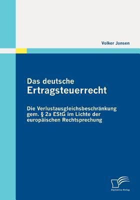Deutsche Ertragsteuerrecht  2010 9783836696135 Front Cover