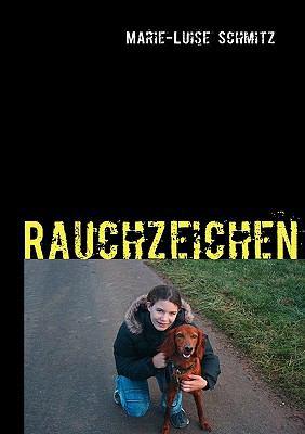 Rauchzeichen  N/A 9783837082135 Front Cover