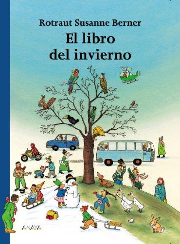 El libro del invierno/ The Winter Book:  2004 edition cover