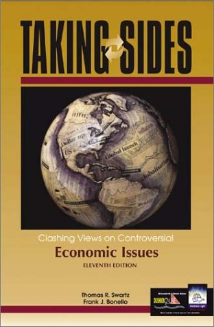 Taking Sides Clashing Views on Controversial Economic Issues 11th 2004 edition cover