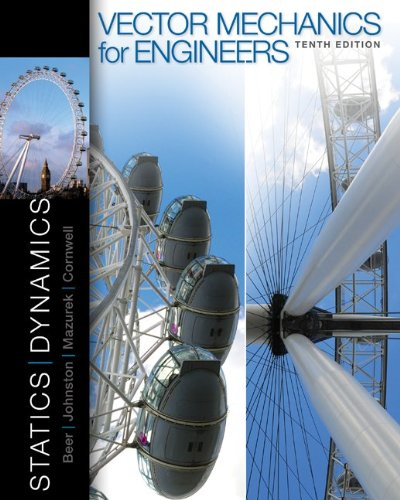 Vector Mechanics for Engineers Statics and Dynamics 10th 2013 edition cover