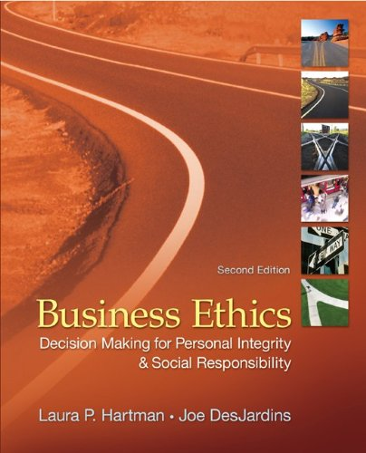 Business Ethics Decision-Making for Personal Integrity and Social Responsibility 2nd 2011 9780078137136 Front Cover