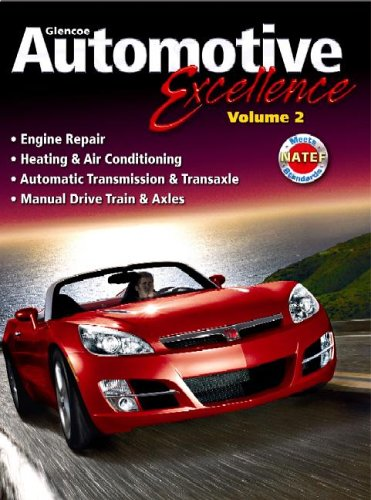 Automotive Excellence, Student Edition, Volume 2  3rd 2007 (Student Manual, Study Guide, etc.) 9780078744136 Front Cover