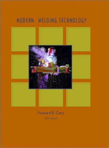 Modern Welding Technology  5th 2002 edition cover