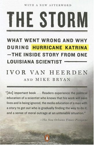 Storm What Went Wrong and Why During Hurricane Katrina - The Inside Story from One Louisiana Scientist N/A 9780143112136 Front Cover