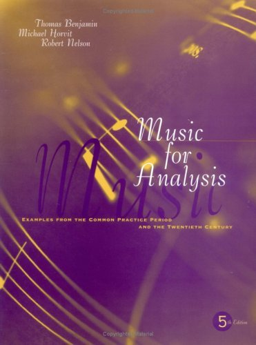 Music for Analysis Examples from the Common Practice Period and the Twentieth Century 5th 2002 (Revised) 9780195155136 Front Cover