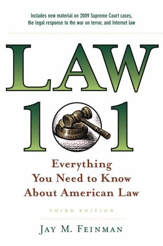 Law 101 Everything You Need to Know about American Law 3rd 2010 edition cover