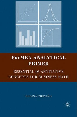 PreMBA Analytical Primer Essential Quantitative Concepts for Business Math  2008 edition cover