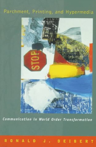 Parchment, Printing, and Hypermedia Communication and World Order Transformation  1997 9780231107136 Front Cover