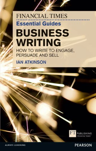 Business Writing How to Write to Engage, Persuade and Sell  2012 (Revised) edition cover