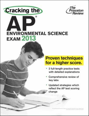 Cracking the AP Environmental Science Exam, 2013 Edition  N/A edition cover
