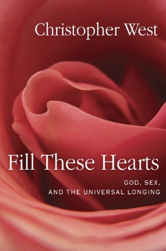 Fill These Hearts God, Sex, and the Universal Longing N/A edition cover
