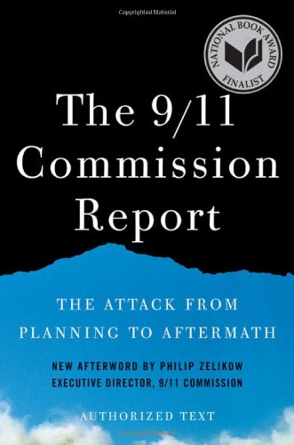 9/11 Commission Report The Attack from Planning to Aftermath  2011 edition cover