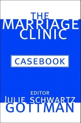 Marriage Clinic Casebook   2004 edition cover