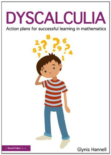 Dyscalculia Action Plans for Successful Learning in Mathematics 2nd 2013 (Revised) edition cover