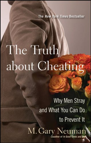 Truth about Cheating Why Men Stray and What You Can Do to Prevent It  2008 9780470502136 Front Cover
