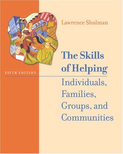 Skills of Helping Individuals, Families, Groups, and Communities  5th 2006 (Revised) edition cover