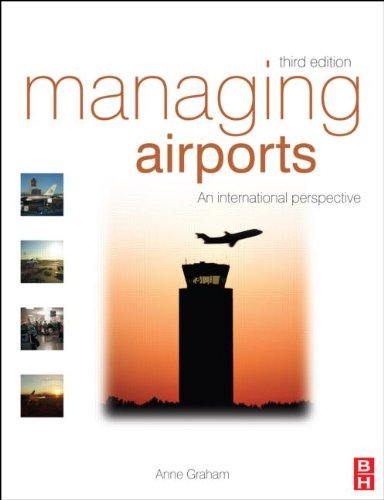 Managing Airports An International Perspective 3rd 2009 (Revised) 9780750686136 Front Cover
