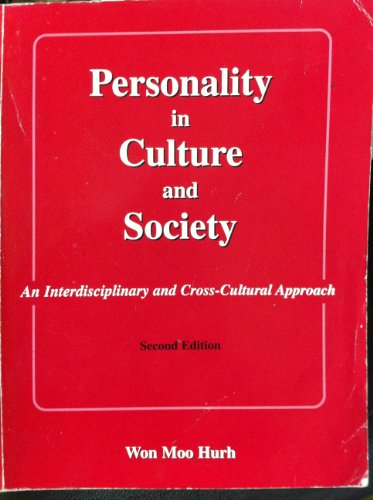 Personality in Culture and Society An Interdisciplinary and Cross-Cultural Approach 2nd 2000 (Revised) 9780757504136 Front Cover
