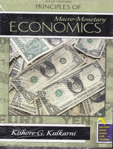 Principles of Macro-Monetary Economics  5th 2008 (Revised) 9780757559136 Front Cover