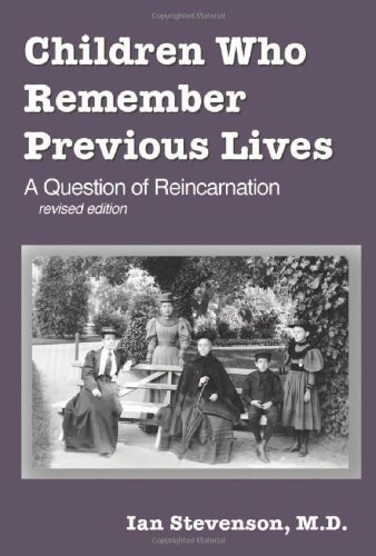 Children Who Remember Previous Lives A Question of Reincarnation  2001 (Revised) edition cover