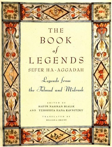 Book of Legends/Sefer Ha-Aggadah Legends from the Talmud and Midrash N/A edition cover