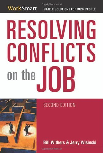 Resolving Conflicts on the Job  2nd 2007 (Revised) edition cover