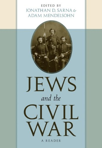 Jews and the Civil War A Reader  2011 edition cover