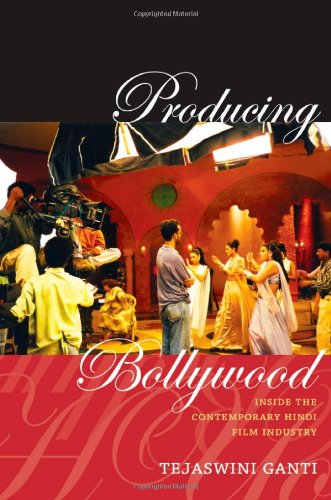 Producing Bollywood Inside the Contemporary Hindi Film Industry  2012 edition cover
