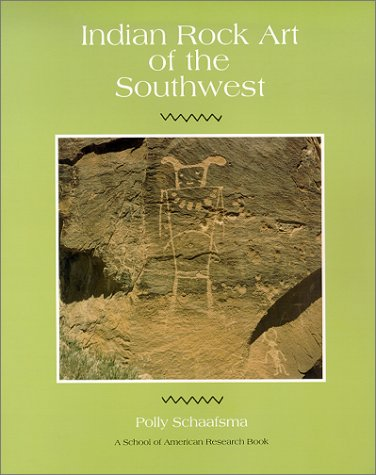 Indian Rock Art of the Southwest   1986 (Reprint) edition cover